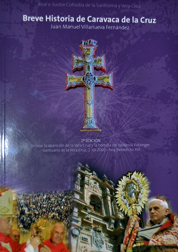 BRIEF HISTORY OF THE CROSS CARAVACA
