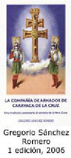 LA COMPAÑIA DE ARMAOS DE CARAVACA DE LA CRUZ