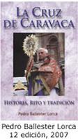LA CRUZ DE CARAVACA, HISTORIA RITO Y TRADICIÓN