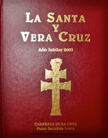 THE HOLY AND VERA CRUZ DE CARAVACA